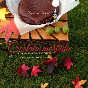 Crostata morbida al cacao con mascarpone ricotta e gocce di cioccolato